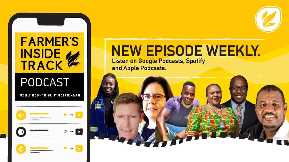 This week's Farmer's Inside Track podcast features (from left) Cleopatra Banda, Colin Ohlhoff, Carolien Samson, Mawande Sigwinta ,Thoko Didiza, Kulani Siweya, Aron Kole. Photo's: Supplied/Food for Mzansi